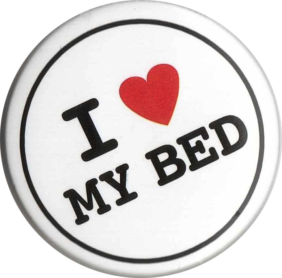 I Love My Bed i love my bed | for comfortable living